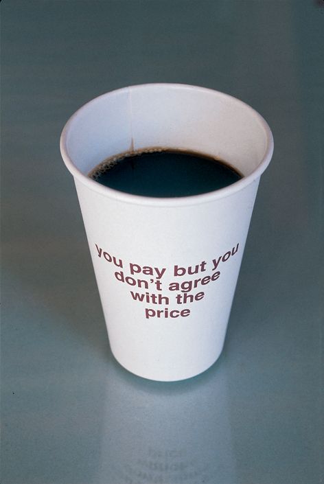 RELAX (chiarenza & hauser & co), you pay but you don't agree with the price, Paper-Cup, 1994/2002