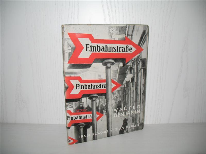 Abb_8_Benjamin_Walter_Einbahnstrasse